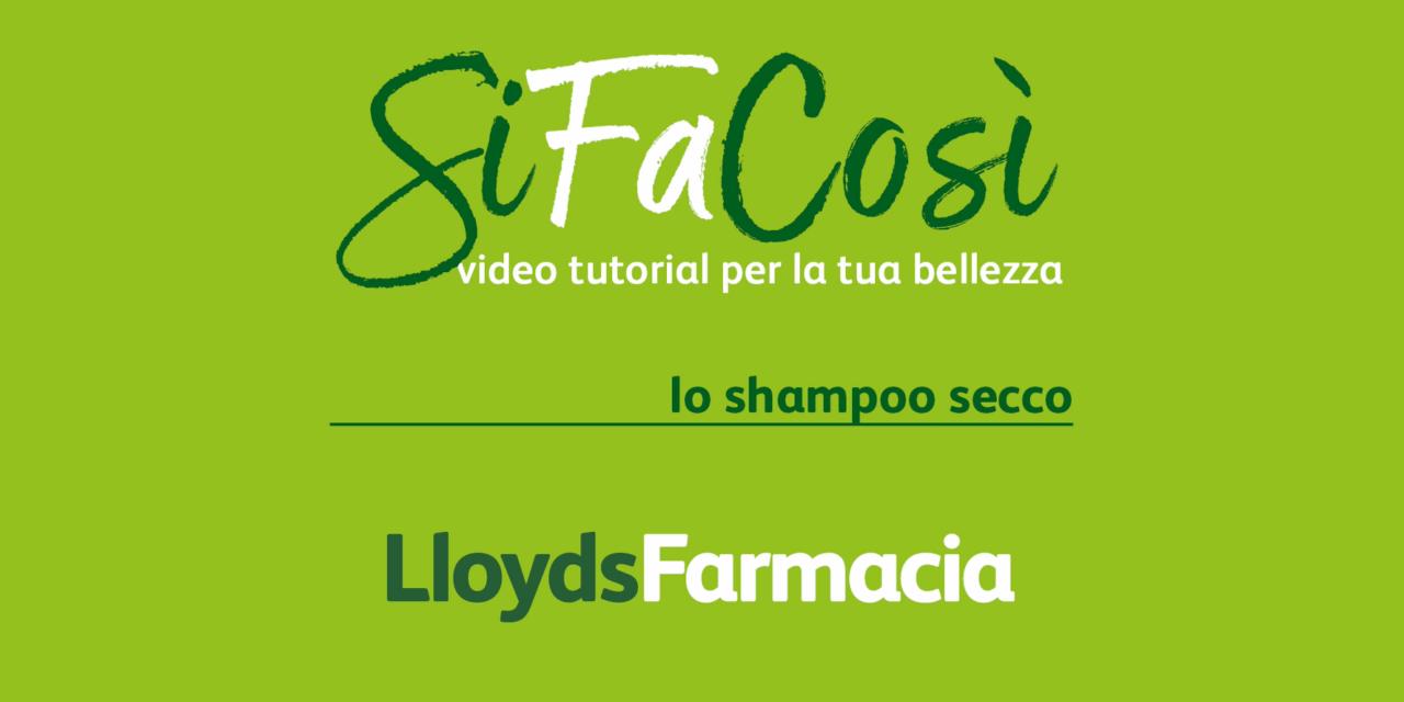 SiFaCosì : Come usare lo shampoo secco